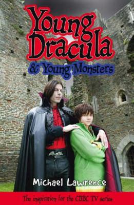 Young Dracula and Young Monsters by Michael Lawrence
