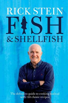 Fish & Shellfish by Rick Stein