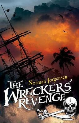 The Wreckers' Revenge by Norman Jorgensen