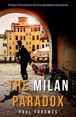 The Milan Paradox by Paul Froomes