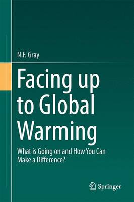Facing Up to Global Warming by N. F. Gray