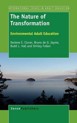 Nature of Transformation by Budd L. Hall