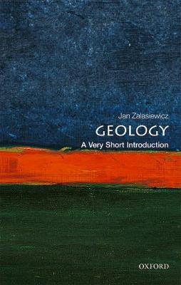 Geology: A Very Short Introduction by Jan Zalasiewicz