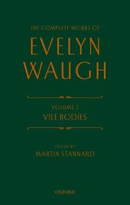 Complete Works of Evelyn Waugh: Vile Bodies by Evelyn Waugh