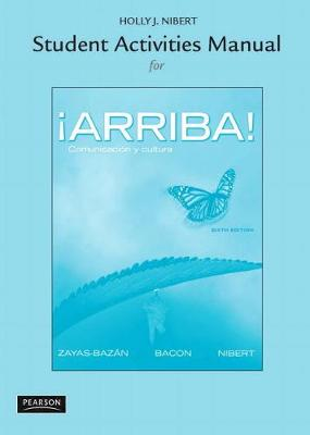 Student Activities Manual for !Arriba! book