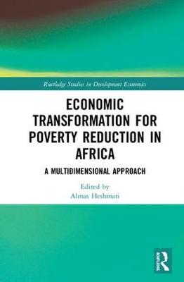 Economic Transformation for Poverty Reduction in Africa: A Multidimensional Approach book