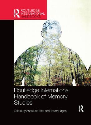Routledge International Handbook of Memory Studies book