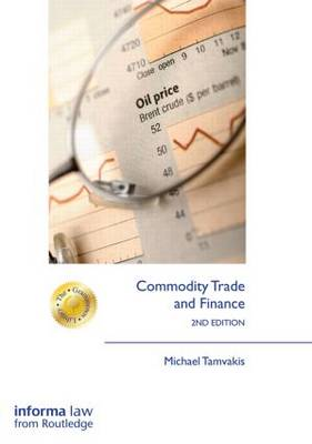 Commodity Trade and Finance by Michael Tamvakis