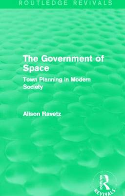 Government of Space by Alison Ravetz