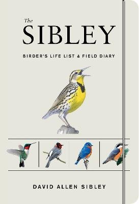 Sibley Birder's Life List And Field Diary book