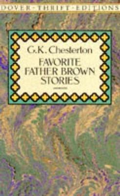 Favorite Father Brown Stories by G. K. Chesterton