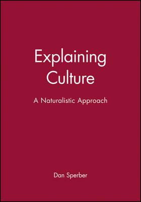 Explaining Culture by Dan Sperber