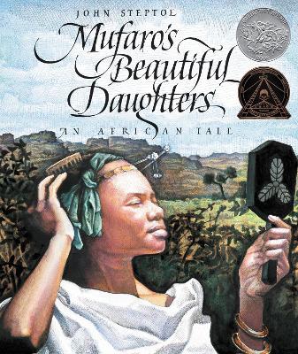 Mufaro's Beautiful by John Steptoe