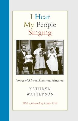 I Hear My People Singing by Kathryn Watterson