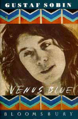 Venus Blue by Gustaf Sobin