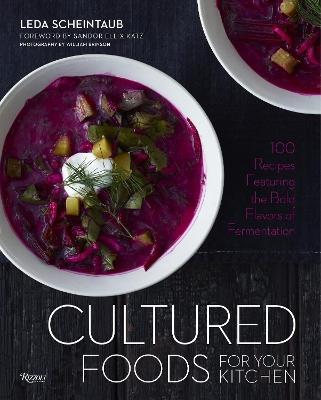 Cultured Foods for Your Kitchen by Leda Scheintaub