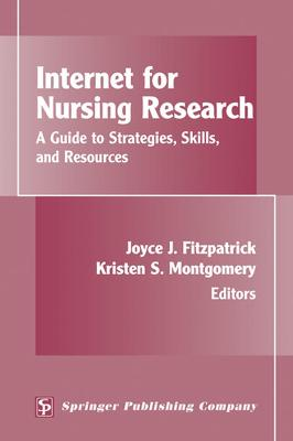 Internet for Nursing Research by Joyce J. Fitzpatrick