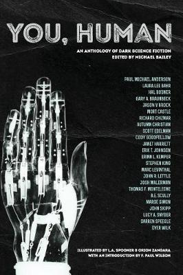 You, Human: An Anthology of Dark Science Fiction by Stephen King