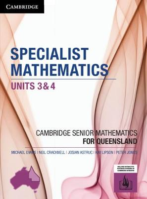 CSM QLD Specialist Mathematics Units 3 and 4 by Michael Evans