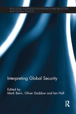 Interpreting Global Security by Mark Bevir
