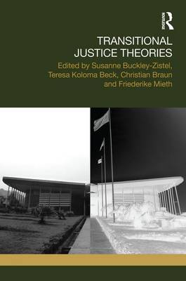 Transitional Justice Theories by Susanne Buckley-Zistel