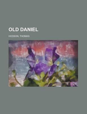 Old Daniel by Thomas Hodson