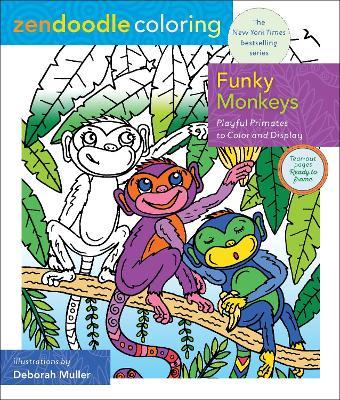Zendoodle Coloring: Funky Monkeys by Deborah Muller