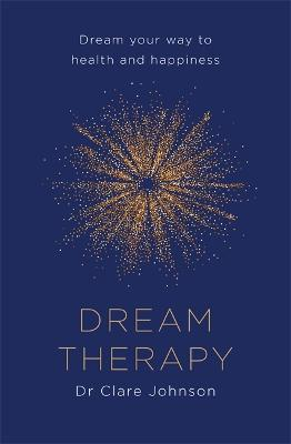 Dream Therapy by Clare Johnson