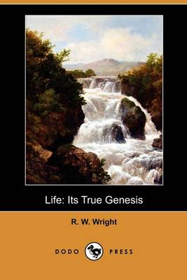 Life by R W Wright