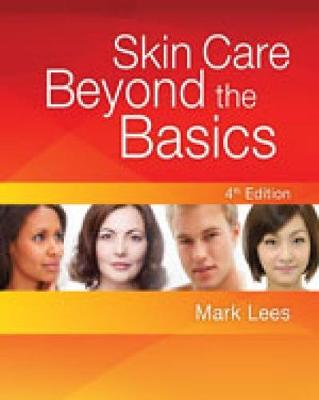 Skin Care: Beyond the Basics by Mark Lees