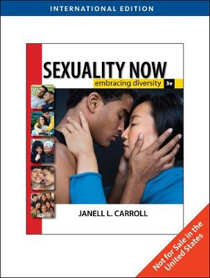 Sexuality Now: Embracing Diversity, International Edition by Janell Carroll