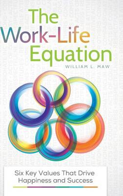 Work-Life Equation by Ken Lizotte