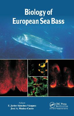 Biology of European Seabass by F. Javier Sanchez Vazquez