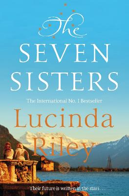 The The Seven Sisters by Lucinda Riley
