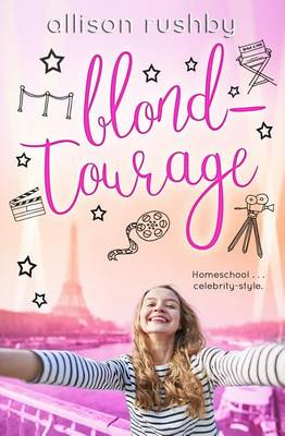 Blondtourage by Allison Rushby