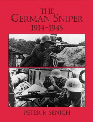 German Sniper by Peter R. Senich