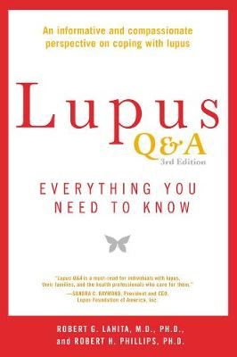 Lupus Q&a - Revised And Updated, 3rd Edition by Robert G. Lahita