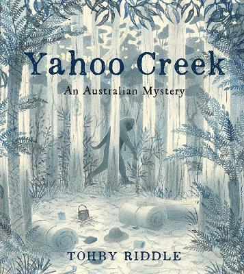 Yahoo Creek: An Australian Mystery by Tohby Riddle