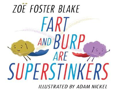 Fart and Burp are Superstinkers book