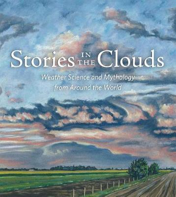 Stories in the Clouds by Joan Galat