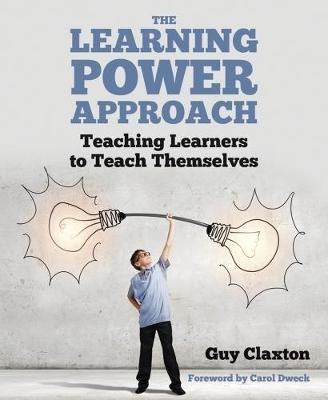 The Learning Power Approach by Guy Claxton
