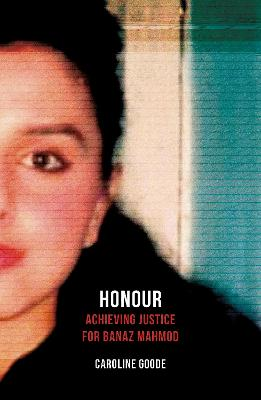 Honour: Achieving Justice for Banaz Mahmod book