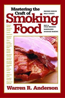 Mastering the Craft of Smoking Food book