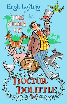 Story of Doctor Dolittle by Hugh Lofting