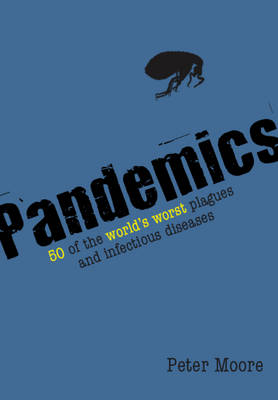 Pandemics by Peter Moore