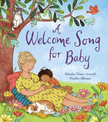 Welcome Song for Baby by Sophie Allsopp