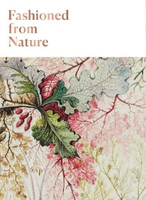 Fashioned From Nature by Edwina Ehrman