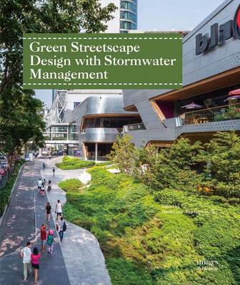 Green Streetscape Design with Stormwater Management by Freek Loos