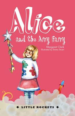 Alice and the Airy Fairy by Margaret Clark