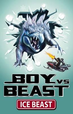 Boy vs Beast: #7 Ice Beast by Mac Park